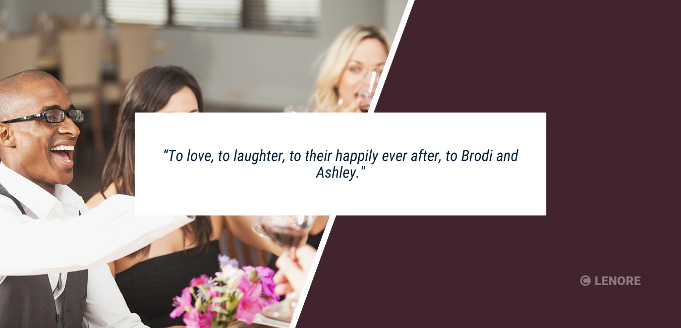 """a group of people clinking champagne glasses for a wedding toast with text that reads, """"to love, to laughter, to their happily ever after. To Brodi and Ashley."""""""