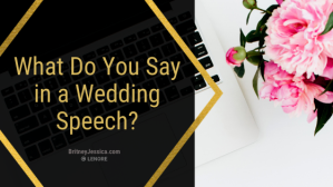 What do you say in a wedding speech?