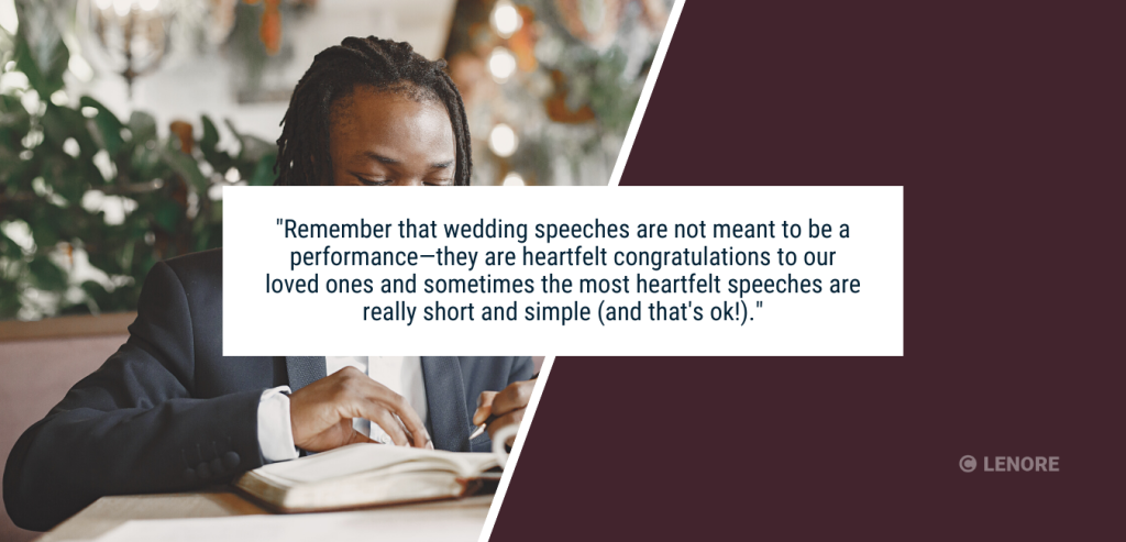 """a person sitting at a table writing in a book with text that reads """"remember that wedding speeches are not meant to be a performance—they are a heartfelt congratulations to our loved ones and sometimes the most heartfelt speeches are really short and simple and that's ok!"""""""