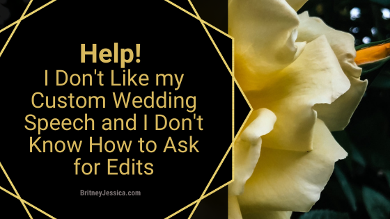 How to ask for edits on your custom wedding speech